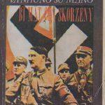 Hitler Và Những Sứ Mạng Bí Mật Của Skorzeny