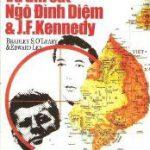 Vụ Ám Sát Ngô Đình Diệm Và J.F.Kennedy