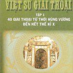 Việt Sử Giai Thoại 1