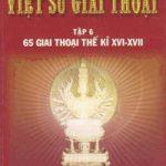 Việt Sử Giai Thoại 6