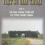 Việt Sử Giai Thoại 4