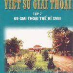 Việt Sử Giai Thoại 7