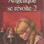 Quyển 6 – Angélique Nổi Loạn 2