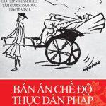 Bản Án Chế Độ Thực Dân Pháp