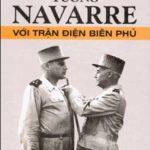 Navarre Với Điện Biên Phủ