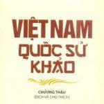Giới Thiệu Việt Nam Quốc Sử Khảo Của Phan Bội Châu