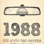 1988 Tôi Muốn Trò Chuyện Với Thế Giới