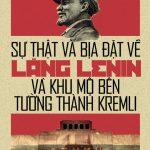 Sự Thật Và Bịa Đặt Về Lăng Lenin Và Khu Mộ Bên Tường Thành Kremlin