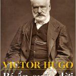 Victor Hugo Bí Ẩn Cuộc Đời