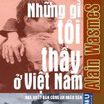 Những Gì Tôi Thấy ở Việt Nam