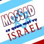 Mossad – Cơ Quan Mật Vụ Israel
