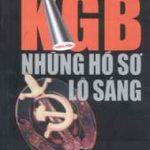 Các Chủ Tịch KGB – Những Hồ Sơ Lộ Sáng